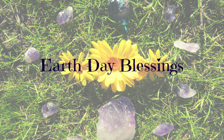 Earth Day Blessings